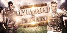 اليوم .. ريال مدريد يبحث عن فوزه الثاني بالليجا على حساب سيلتا