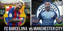 اليوم .. مواجهة نارية بين برشلونة والسيتي في دوري الأبطال